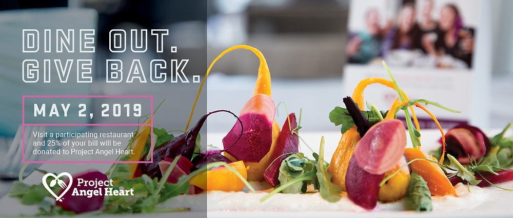 Project Angel Heart in Denver: Dining Out For Life 2019 DINE OUT. GIVE BACK.