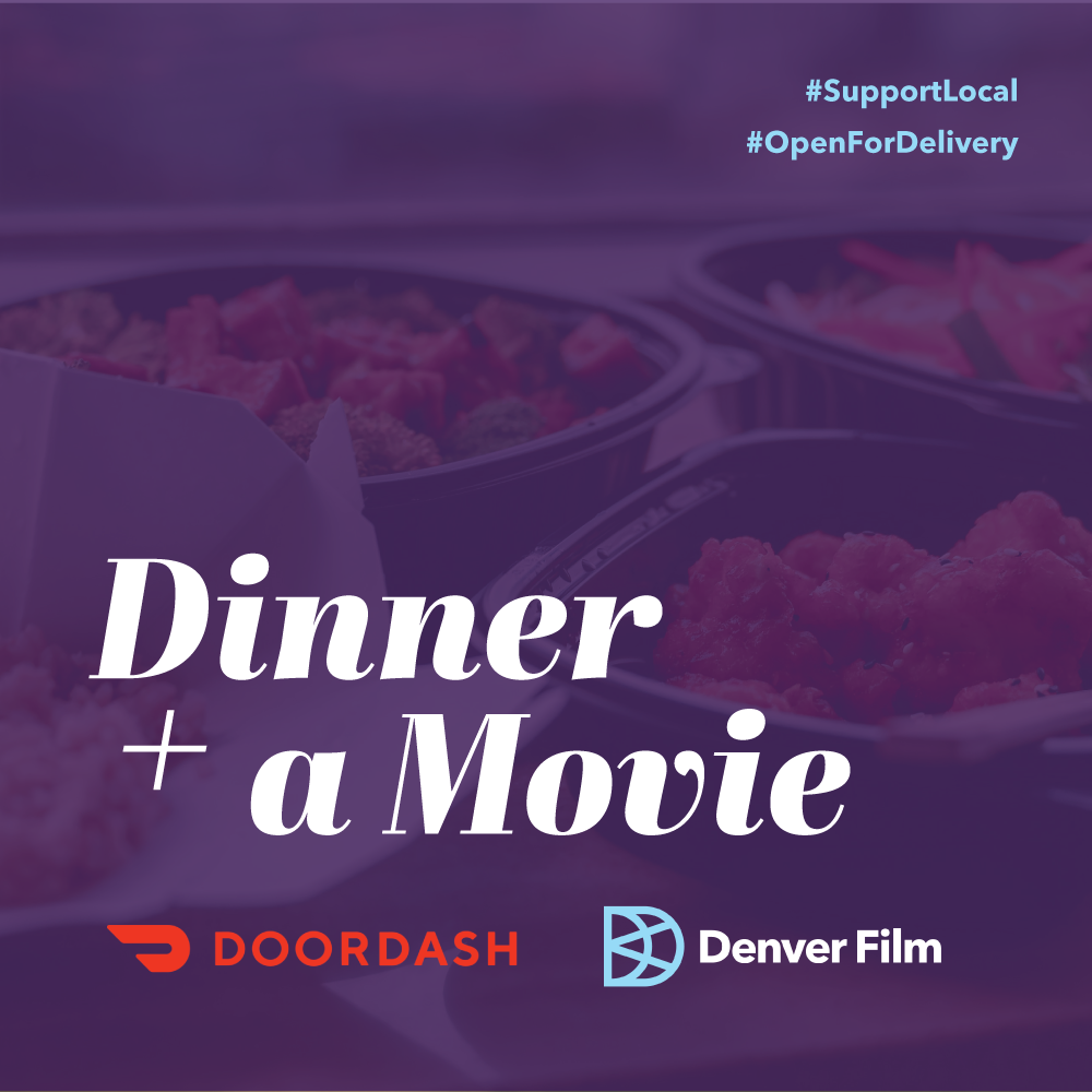 Dinner + A Movie from Denver Film - order Blake Street Tavern's delivery food for free delivery and to have Dinner and a movie!