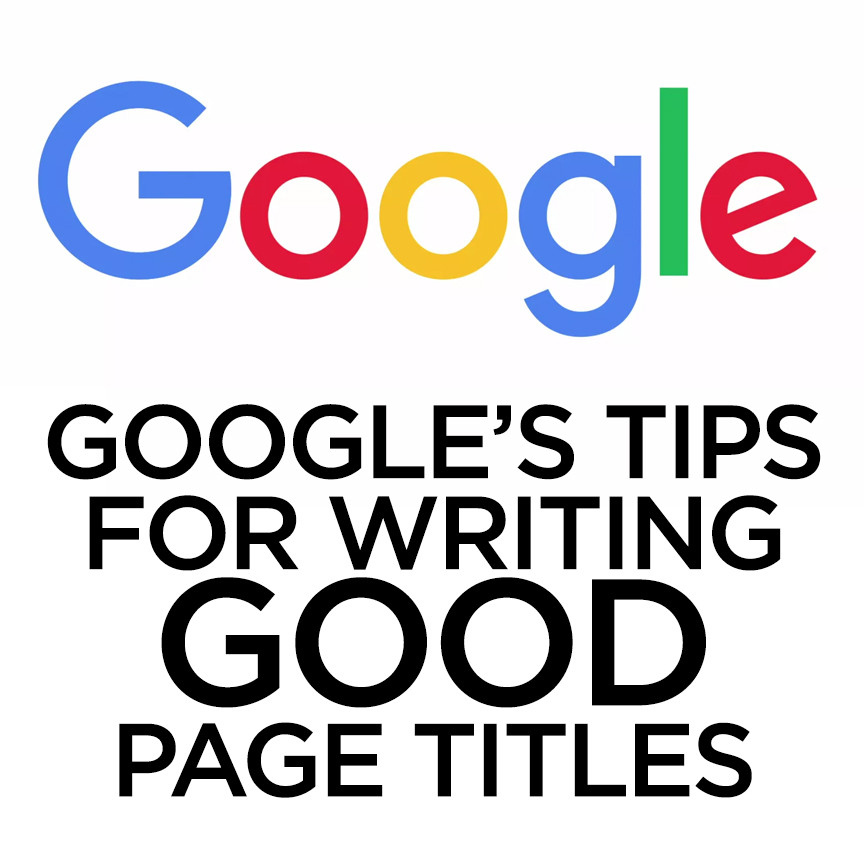 SEO Hero Tip - Google's tips for good Page Titles