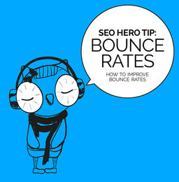 SEO Hero Tip: Bounce Rates