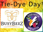 Tie-Dye Day with Good Witch Bad Witch and BusyBeeZ