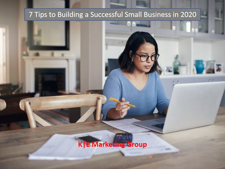 Pathway to Greatness: 7 Tips to Building a Successful Small Business in 2020