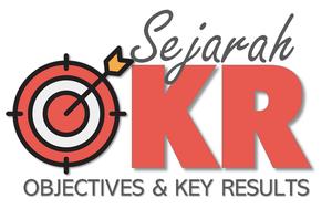 Pelatihan OKR : Sejarah OKR