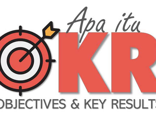 Pelatihan OKR : Apa Itu Objectives & Key Results