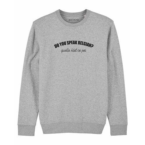 Sweat-shirt unisex / Do you speak belgian?