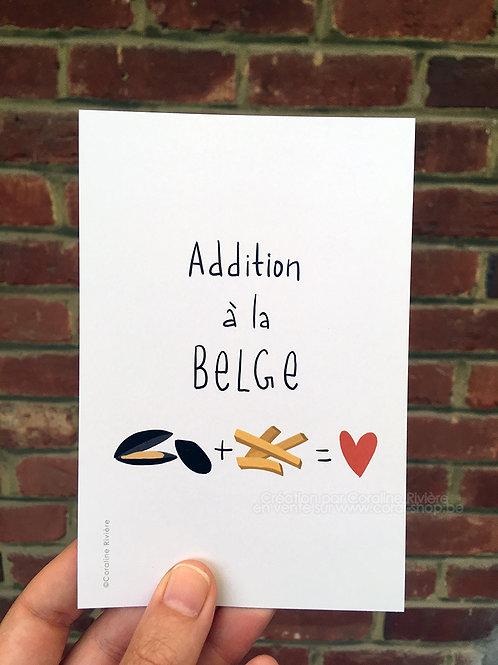 Carte postale / Addition à la Belge