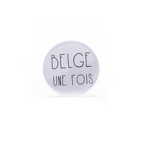 Magnet / Belge une fois