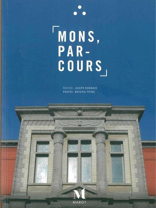 Mons, Parcours maçonnique