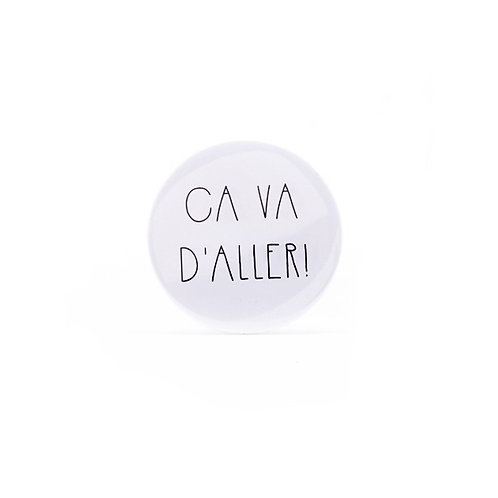 Badge / Ca va d'aller