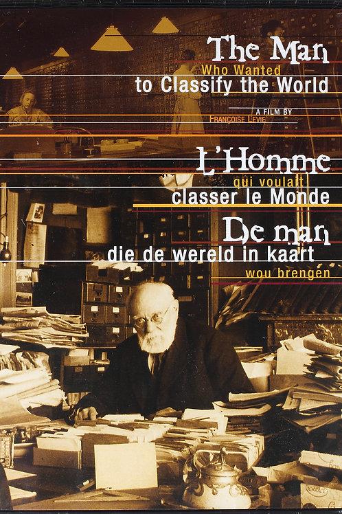 DVD - L'Homme qui voulait classer le monde