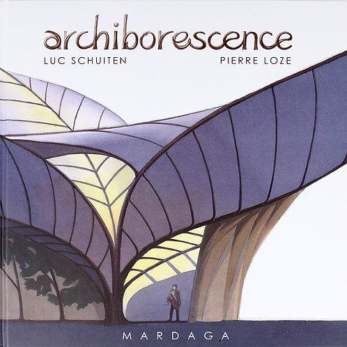 Archiborescence / Deluxe