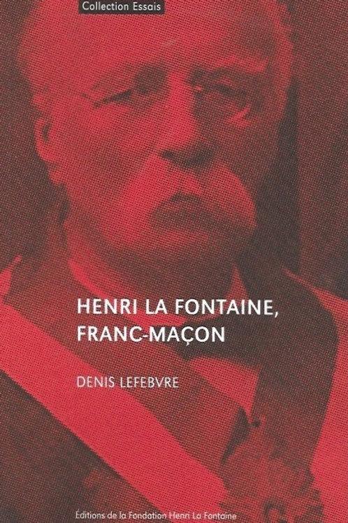 Henri La Fontaine, franc-maçon