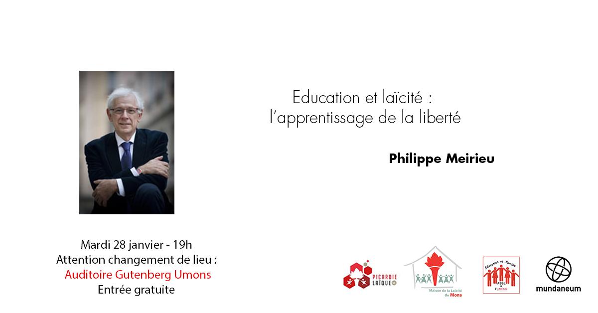 Conférence - Education et laïcité : l'apprentissage de la liberté - Philippe Meirieu
