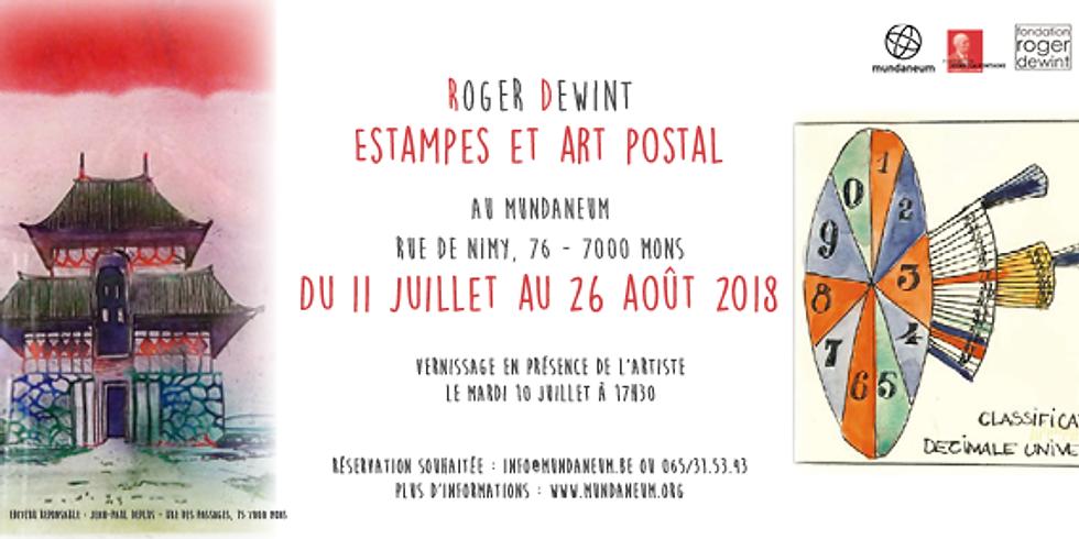 VERNISSAGE / Roger Dewint, Estampes et art postal