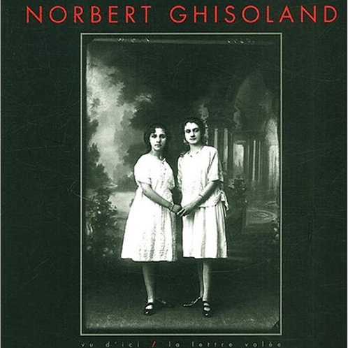 Norbert Ghisoland : Fragments de vie ordinaire