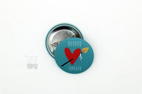 Badge / Doudou Forever