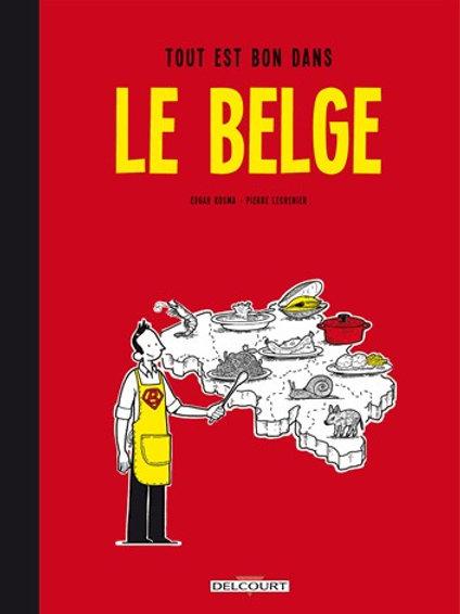 Le Belge 2 / Tout est bon dans le belge