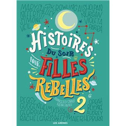 Histoires du soir pour filles rebelles Tome 2