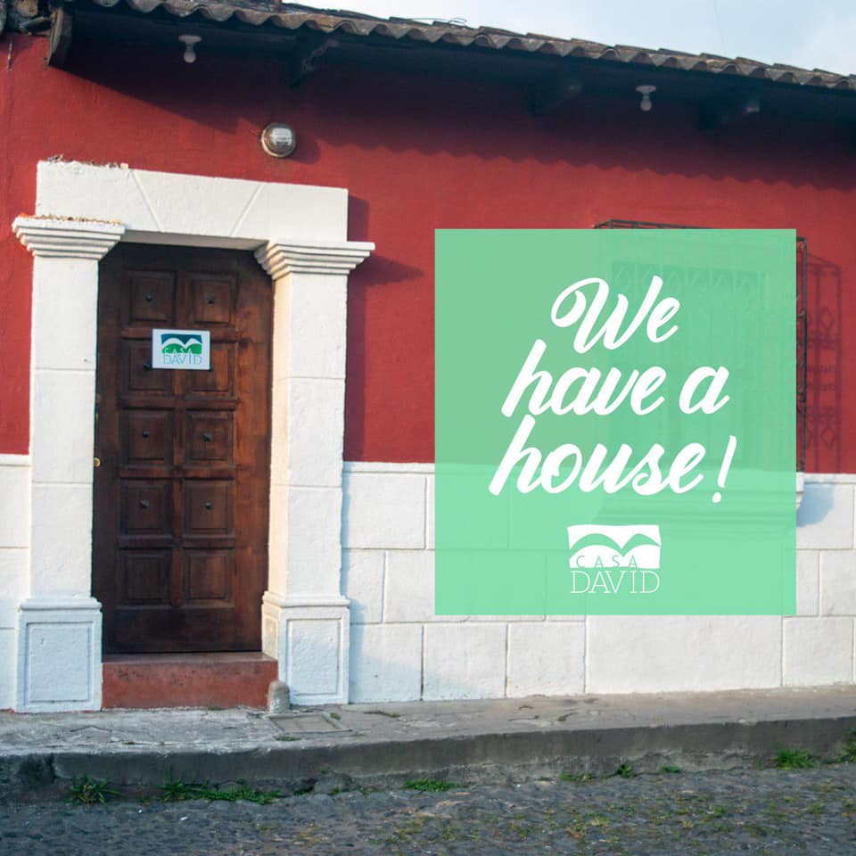Casa David to open in Antigua, Guatemala!