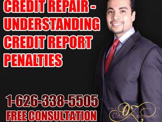 Credit Repair - Understanding Credit Report Penalties