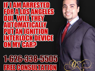 If I am arrested for a Los Angeles DUI will they automatically put an Ignition Interlock Device on m