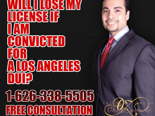 Will I lose my license if I am convicted for a Los Angeles DUI?