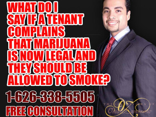 What do I say if a tenant complains that marijuana is now legal and they should be allowed to smoke?