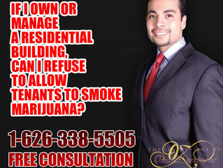 If I own or manage a residential building, can I refuse to allow tenants to smoke marijuana?