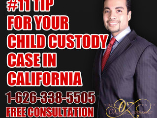 #11- Tip for Your Child Custody Case in California.