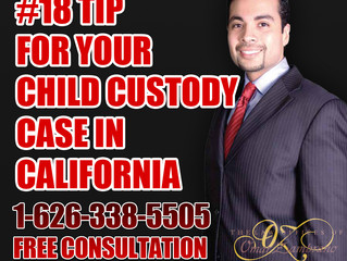 #18- Tip for Your Child Custody Case in California.