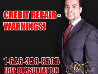 Credit Repair - Warnings!