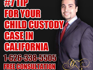 #7- Tip for Your Child Custody Case in California.