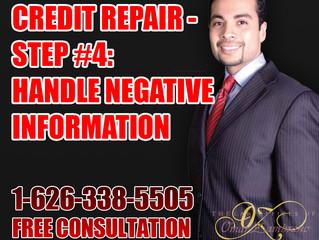 Credit Repair - Step #4: Handle Negative Information