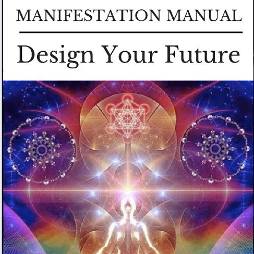 Manifestation Manual - Design Your Future Ebook