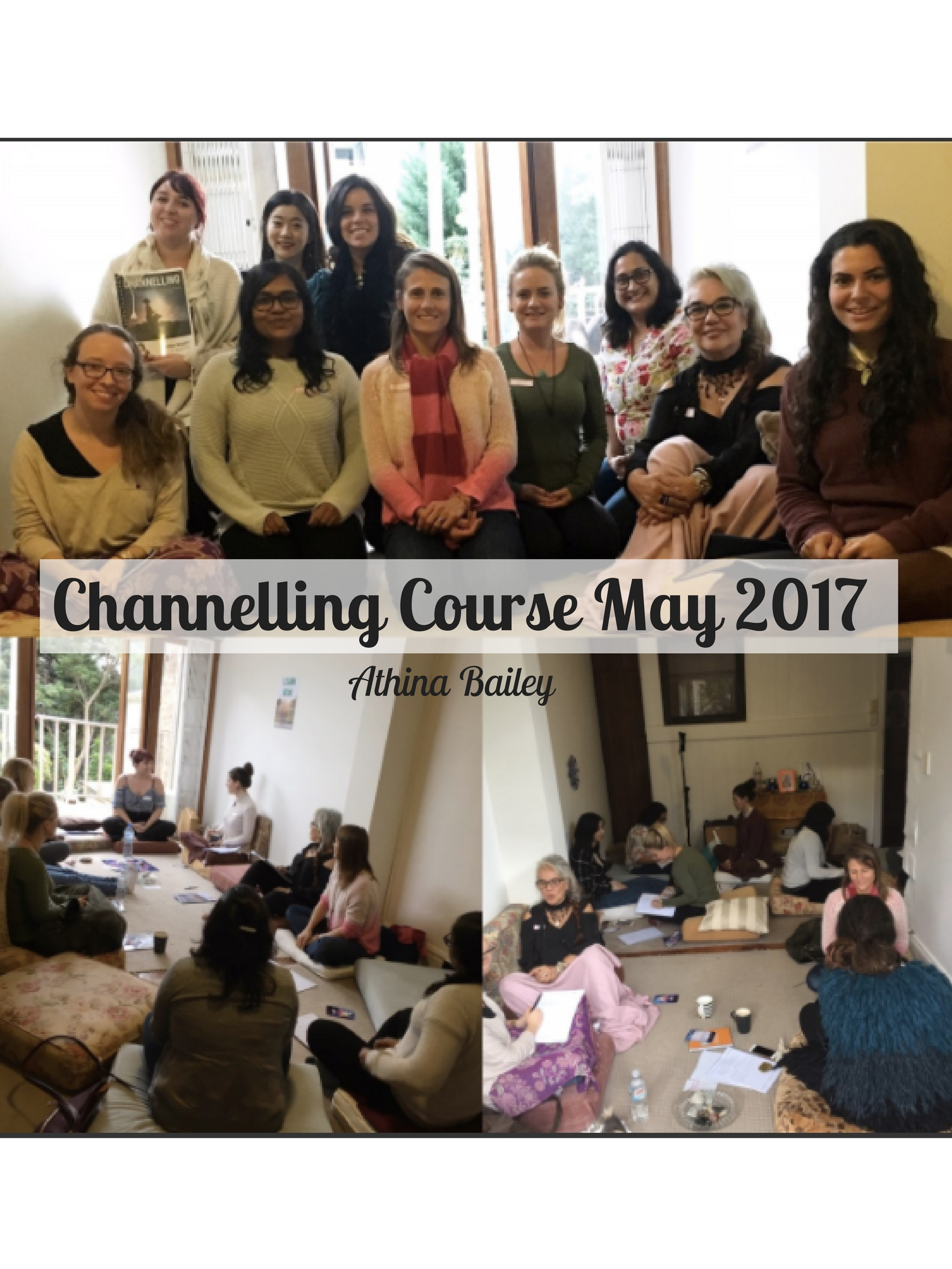 Channelling Course May 2017
