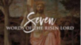 bishop 7 words or risen Lord.JPG