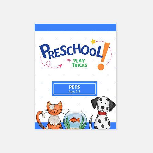"""Preschool- """"Pets"""""""