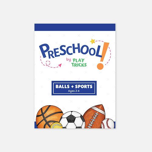 """Preschool- """"Balls + Sports"""""""