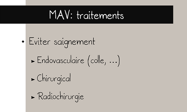 Malformation artérioveineuse (MAV): traitements