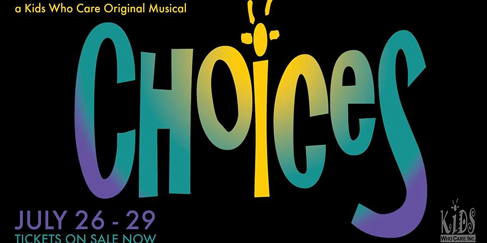"""Original Musical """"Choices"""" by Kids Who Care"""