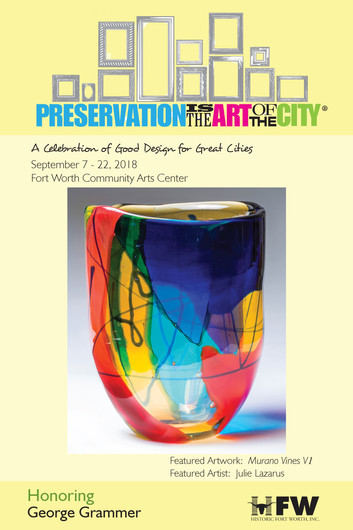 Preservation is the ART of the City presented by Historic Fort Worth