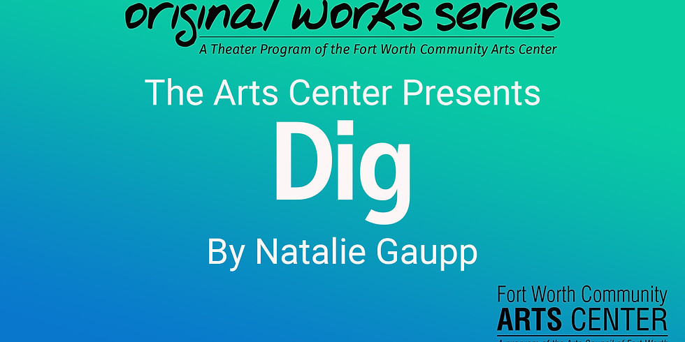 Original Works Series Reading - Dig, performed by Spare Room Productions