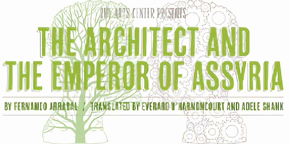 The Architect and the Emperor of Assyria by Fernando Arrabal - a live performance