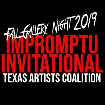 CALL FOR ARTISTS: TAC Impromptu Invitational Fall Gallery Night 2019