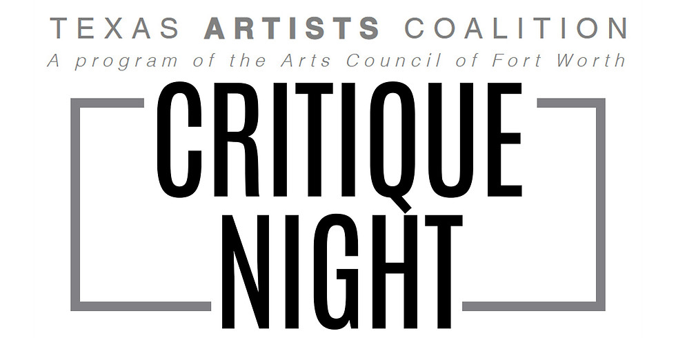 Texas Artist Coalition Critique Night-TO BE RESCHEDULED