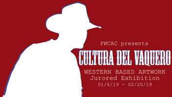 Cultura Del Vaquero Jurored Exhibition