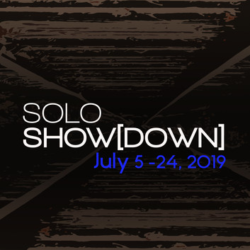 CALL FOR ARTISTS: Solo Show[Down] 2019