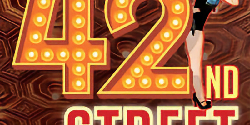 42nd Street - Presented by TCU Theater Department