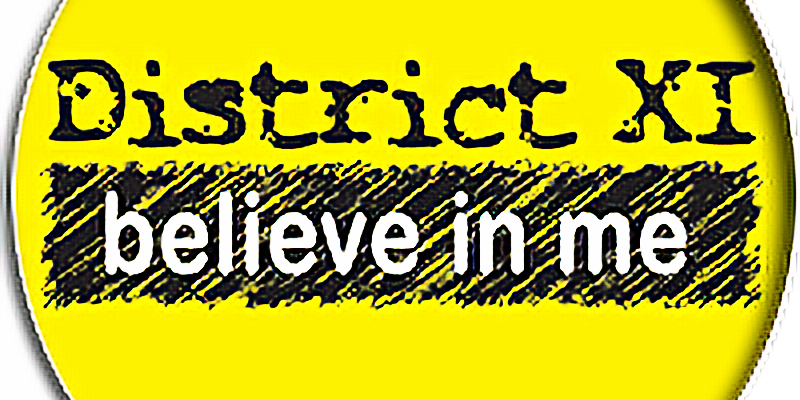 District XI, Believe in Me - An Original Musical