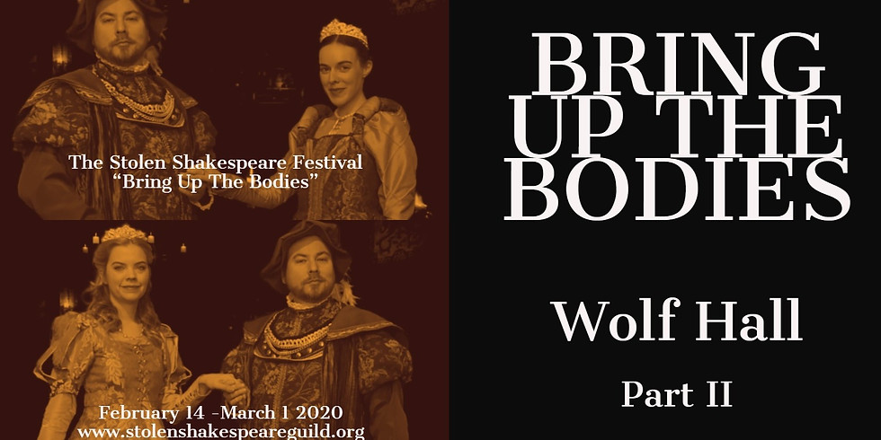 Bring Up The Bodies, Wolf Hall Part II